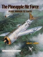 35342 - Lambert, J.W. - Pineapple Air Force: Pearl Harbor to Tokyo (the)