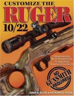 35417 - House-House, J.E.-K.A. - Customize the Ruger 10/22