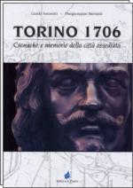 35431 - Amoretti-Menietti, G.P. - Torino 1706. Cronache e memorie della citta' assediata