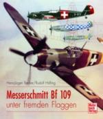 35473 - Becker-Hoefling, H.J.-R. - Messerschmitt Bf 109 unter fremden Flaggen