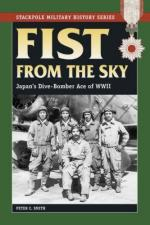 35480 - Smith, P.C. - Fist from the Sky. Japan's Dive Bomber Ace of WWII