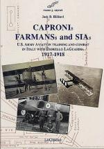 35483 - Hilliard, J.B. - Capronis Farmans and SIAs. US Army Aviation training and combat in Italy with Fiorello La Guardia