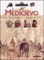 35499 - AAVV,  - Medioevo. Castelli, cavalieri, dame, armi e vita quotidiana nel Medioevo (Il)