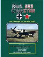 35503 - AAVV,  - Black Cross Red Star. The air war over the eastern front Vol III - Everything for Stalingrad