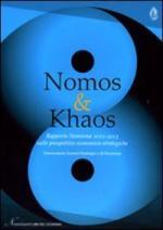 35510 - AAVV,  - Nomos and Khaos. Rapporto Nomisma 2012-2013 sulle prospettive economico-strategiche