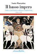 35515 - Mazzarino, S. - Basso impero. Antico, tardoantico ed era costantiniana Vol 2 (Il)