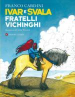 35516 - Cardini, F. - Ivar e Svala fratelli vichinghi