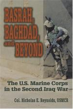 35538 - Reynolds, N.E. - Basrah, Baghdad, and Beyond. The US Marine Corps in the Second Iraq War