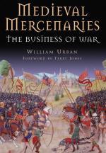 35540 - Urban, W. - Medieval Mercenaries. The Business of War