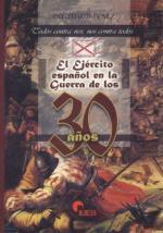 35551 - Gomez, P.M. - Ejercito espanol en la Guerra de los 30 anos 2a Ed. (El)