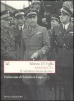 35578 - Di Figlia, M. - Farinacci. Il radicalismo fascista al potere