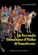 35581 - Casali, L. cur - Seconda Campagna d'Italia di Napoleone (La)