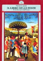 35599 - Cardini, F. - Libro delle feste. Il cerchio sacro dell'anno (Il)