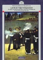 35600 - Zu Salm Salm, F. - Scettro spezzato. Il sogno messicano di Massimiliano d'Asburgo (Lo)