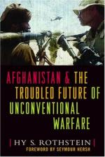 35611 - Rothstein, H.S. - Afghanistan and the Troubled Future of Unconventional Warfare