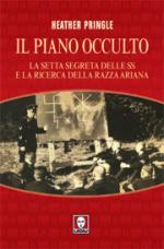 35659 - Pringle, H. - Piano occulto. La setta segreta delle SS e la ricerca della razza ariana (Il)