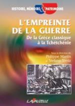 35665 - Martin-Simiz, P.-S. cur - Empreinte de la guerre. De la Grece classique a la Tchetchenie (L')