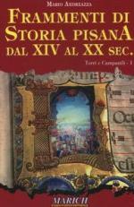 35669 - Andreazza, M. - Frammenti di storia pisana dal XIV al XX secolo