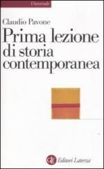 35681 - Pavone, C. - Prima lezione di storia contemporanea