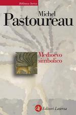 35720 - Pastoureau, M. - Medioevo simbolico