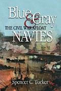 35722 - Tucker, S.C. - Blue and Gray Navies. The Civil War Afloat