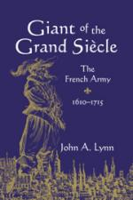 35731 - Lynn, J.A. - Giant of the Grand Siecle. The French Army 1610-1715
