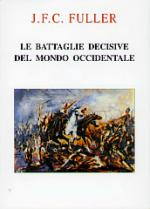 35773 - Fuller, J.F.C. - Battaglie Decisive del mondo occidentale 3 Voll (Le)