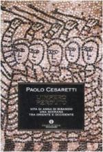 35775 - Cesaretti, P. - Impero perduto. Vita di Anna di Bisanzio una sovrana fra Oriente e Occidente (L')