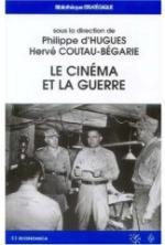 35782 - D'Hugues-Coutau Begarie, P.-H. cur - Cinema et la Guerre (Le)