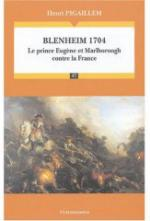 35785 - Pigaillem, H. - Blenheim 1704. Le Prince Eugene et Marlborough contre la France