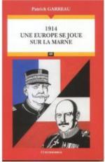 35786 - Garreau, P. - 1914. Une Europe se joue sur la Marne