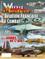 35874 - Wing Masters, HS - HS Wing Masters V.S. 003: L'aviation francaise au combat, 1940-1945, des FAFL a la reconstitution de l'Armee de l'Air
