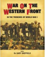 35959 - Sheffield, G. - War on the Western Front. In the Trenches of World War I