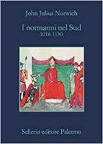 36041 - Norwich, J.J. - Normanni nel Sud 1016-1130 (I)