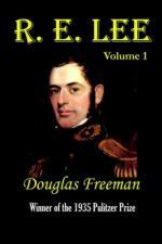 36185 - Freeman, D. - R.E. Lee Vol 1