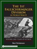 36210 - Christensen, B. - 1st Fallschirmjaeger Division in World War II Vol 1: Years of Attack (The)