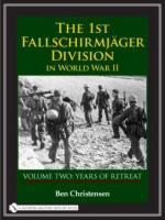 36211 - Christensen, B. - 1st Fallschirmjaeger Division in World War II Vol 2: Years of Retreat (The)