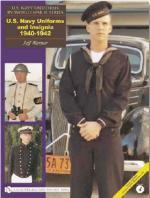 36212 - Warner, J. - US Navy Uniforms in World War II Series Vol 4: US Navy Uniforms and Insignia 1940-1942