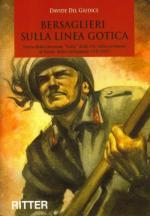 36248 - Del Giudice, D. - Bersaglieri sulla Linea Gotica. Storia della Divisione Italia della RSI, dalla Germania al fronte della Garfagnana 1943-1945