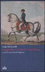 36276 - Salvatorelli, L. - Leggenda e realta' di Napoleone