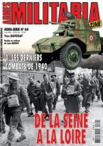 36281 - Armes Militaria, HS - HS Militaria 064: De la Seine a la Loire Vol 1: Les derniers combats del 1940