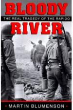 36305 - Blumenson, M. - Bloody River. The real tragedy of the Rapido