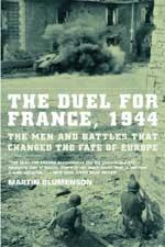 36306 - Blumenson, M. - Duel for France, 1944. The Men and Battles that changed the Fate of Europe