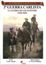 36315 - Alcala'-Dalmau, C.-A.F. - Guerreros y Batallas 033: 2a Guerra Carlista. La guerra del los Matiners 1846-1849
