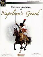 36361 - Mas, M.A.M. - Valeur et Discipline 01. Chasseurs a Cheval of Napoleon's Guard