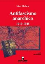 36465 - Malara, N. - Antifascismo anarchico 1919-1945