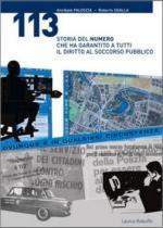 36481 - Paloscia-Sgalla, A.-R. - 113 Storia del numero che ha garantito a tutti il diritto di soccorso pubblico