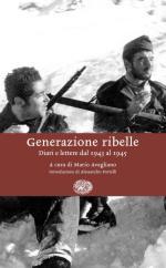 36519 - Avagliano, M. - Generazione ribelle. Diari e lettere dal 1943 al 1945