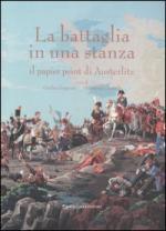 36525 - AAVV,  - Battaglia in una stanza. Il papier peint di Austerlitz (La)