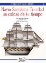 36539 - Gonzalez, M. - Barlovento 06: Navio Santisima Trinidad un coloso de su tiempo
